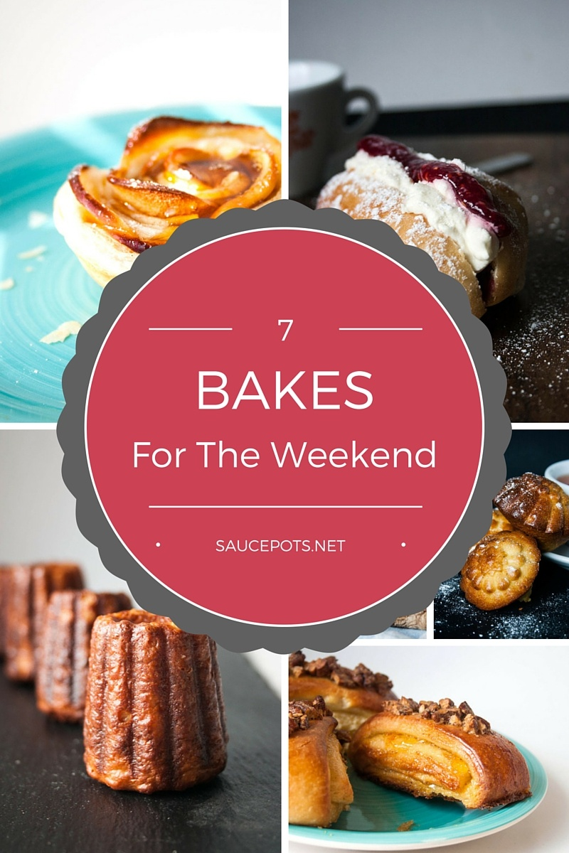 7 Bakes to Make This Weekend
